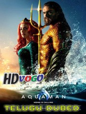 Aquaman 2018 in HD Telugu Dubbed Full Movie