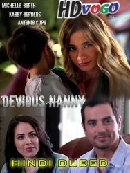 Devious Nanny 2018 in HD Hindi Dubbed Full Movie