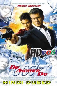 Die Another Day 2002 in HD Hindi Dubbed Full Movie