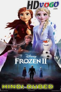 Frozen 2 2019 in HD Hindi Dubbed Full Movie