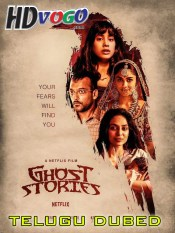 Ghost Stories 2020 in HD Telugu Dubbed Full Movie