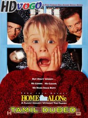 Home Alone 1990 in HD Tamil Dubbed Full Movie