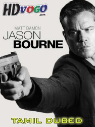 Jason Bourne 2016 in HD Tamil Dubbed Full MOvie
