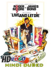 Live And Let Die 1973 in HD Hindi Dubbed Full Movie