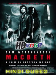Macbeth 2006 in HD Hindi Dubbed Full MOvie