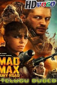 Mad Max Fury Road 2015 in HD Telugu Dubbed Full Movie