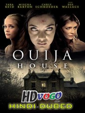 Ouija House 2018 in HD Hindi Dubbed Full Movie