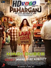 Paharganj 2019 in HD Hindi Dubbed Full Movie