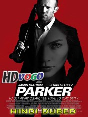 Parker 2013 in HD Hindi Dubbed Full Movie