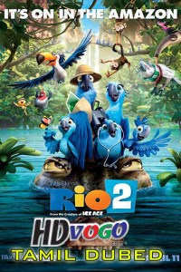 Rio 2 2014 in HD Tamil Dubbed Full Movie