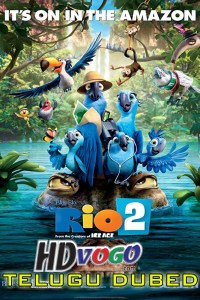 Rio 2 2014 in HD Telugu Dubbed Full Movie