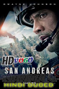 San Andreas 2015 in HD Hindi Dubbed Full Movie