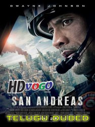San Andreas 2015 in HD Telugu Dubbed Full Movie