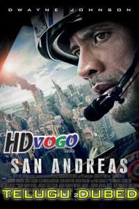 San Andreas 2015 in HD Telugu Dubbed Full Movie