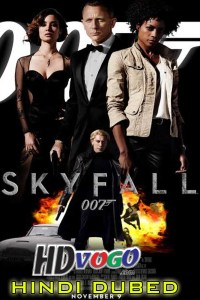 Skyfall 2012 in HD Hindi Dubbed Full Movie