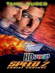Speed 2 Cruise Control 1997 in HD Tamil Dubbed Full Movie