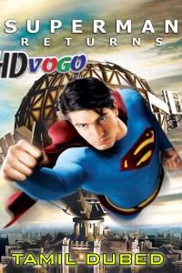 Super Man Returns 2006 in HD Tamil Dubbed Full Movie