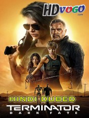 Terminator Dark Fate 2019 in HD Hindi Dubbed Full Movie