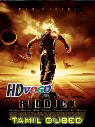 The Chronicles Of Riddick 2004 in HD Tamil Dubbed Full MOvie