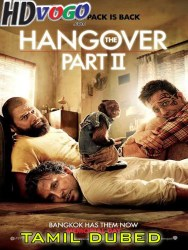 The Hangover 2 2011 in HD Tamil Dubbed FUll Movie