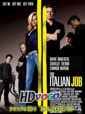 The Italian Job 2003 in HD Hindi Dubbed Full Movie