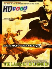 Transporter 2 2005 in HD Telugu Dubbed Full Movie