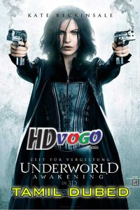 Underworld Awakening 2012 in HD Tamil Dubbed Full Movie