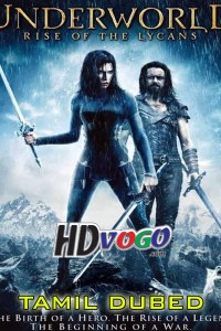Underworld Rise Of The Lycans 2009 in HD Tamil Dubbed Full Movie