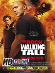 Walking Tall 2004 in HD Tamil Dubbed Full Movie