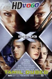 X Men 2 2003 in HD Tamil Dubbed Full Movie