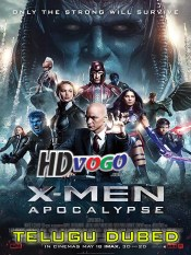 X Men Apocalypse 2016 in HD Telugu Dubbed Full Movie