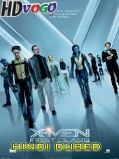 X Men First Class 2011 in HD Hindi Dubbed Full Movie