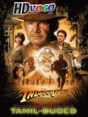 Indiana Jones 2008 in HD Tamil Dubbed Full Movie
