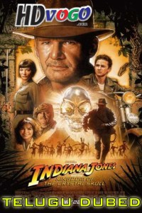 Indiana Jones 2008 in HD Telugu Dubbed Full Movie