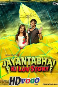 Jayantabhai Ki Luv Story 2013 in HD Hindi Full Movie