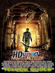 Night At The Museum 2006 in HD Telugu Dubbed Full Movie