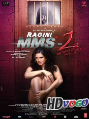 Ragini MMS 2 2015 in HD Hindi Full Movie