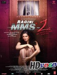 Ragini MMS 2 2014 in HD Hindi Full Movie