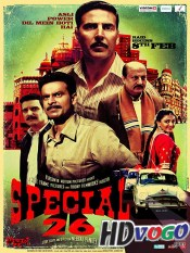 Special 26 2013 in HD Hindi Full Movie
