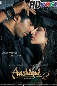 Aashiqui 2 2013 in HD Hindi Full Movie
