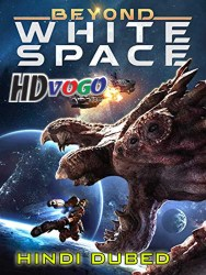 Beyond White Space 2018 in HD Hindi Full Movie