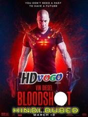 Bloodshot 2020 in HD Hindi Dubbed Full Movie