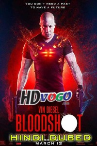 Bloodshot 2020 in HD Hindi Dubbed Full Movie