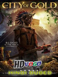 City of Gold 2018 in HD Hindi Dubbed Full Movie