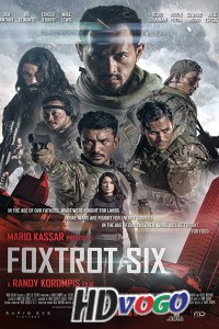 Foxtrot Six 2019 in HD English Full Movie