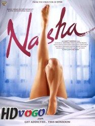 Nasha 2013 in HD Hindi Full Movie