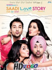 Saadi Love Story 2013 in HD Punjabi Full Movie