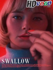 Swallow 2019 in HD English Full Movie