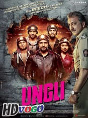 Ungli 2014 in HD Hindi Full Movie
