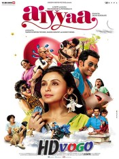 Aiyyaa 2012 in HD Hindi Full Movie